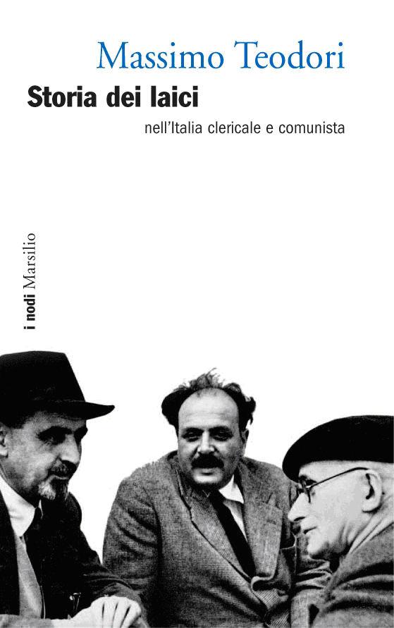 http://www.massimoteodori.it/libri/storialaici.jpg